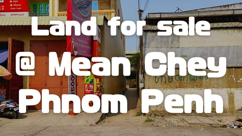 Land for sale : Steung Mean Chey / Phnom Penh)