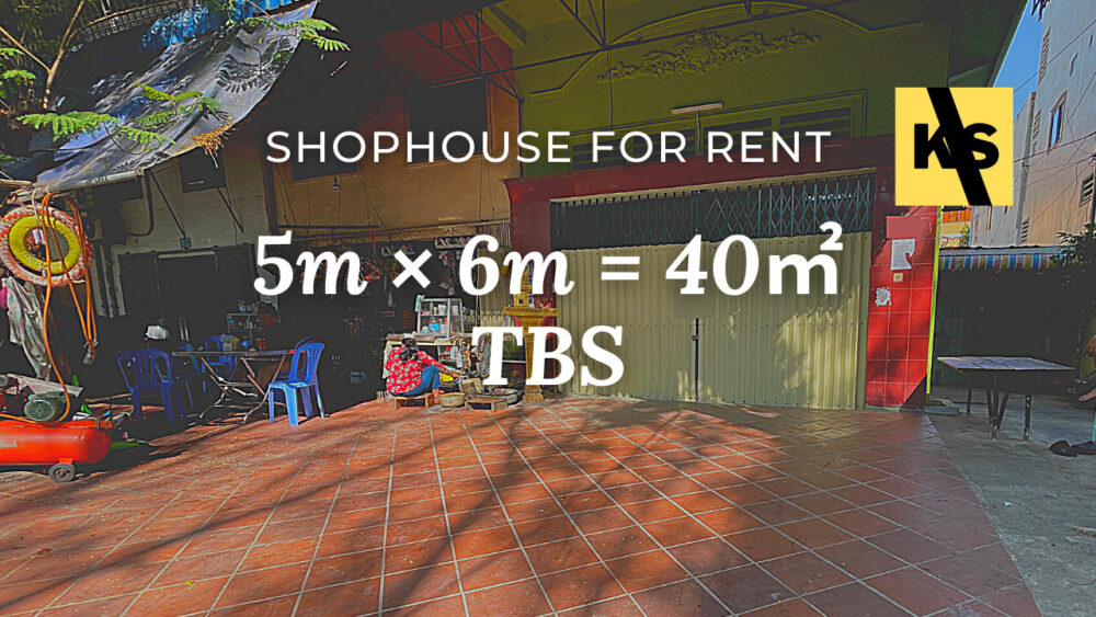 Shophouse 5×6m / Rent / TBS, Phnom Penh › KeepScope