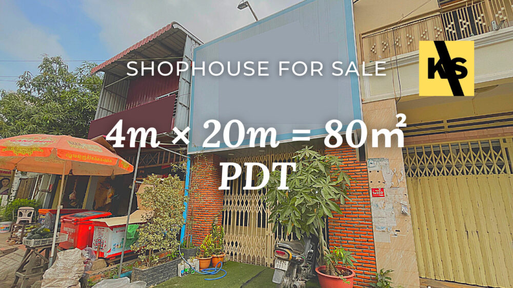 Shophouse 4×20m / Sale / PDT, Phnom Penh › KeepScope