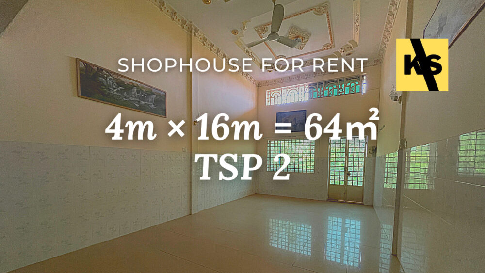 Shophouse 4×25m / Rent / TSP1, Phnom Penh › KeepScope