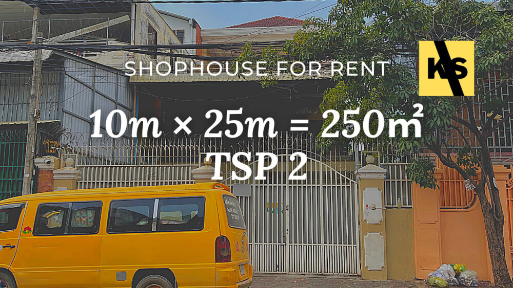 Shophouse 10×25m / Rent / TSP2, Phnom Penh › KeepScope