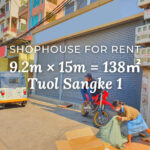 Shophouse 9.2×15m / Rent / Tuol Sangke1, Phnom Penh › KeepScope