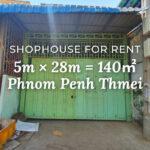 Shophouse 5×28m / Rent / Phnom Penh Thmei, Phnom Penh › KeepScope