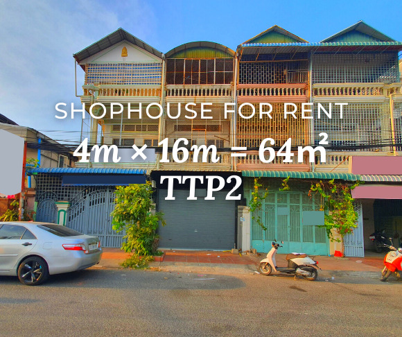 Shophouse 4×16m / Rent / TTP2, Phnom Penh › KeepScope
