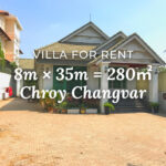 Villa 8×35m / Rent / Chroy Changvar, Phnom Penh › KeepScope