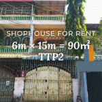 Shophouse 6×15m / Rent / TTP2, Phnom Penh › KeepScope