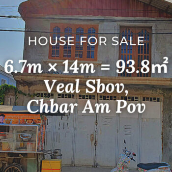 House 6.7×14 / Sale / Veal Sbov, Phnom Penh › KeepScope