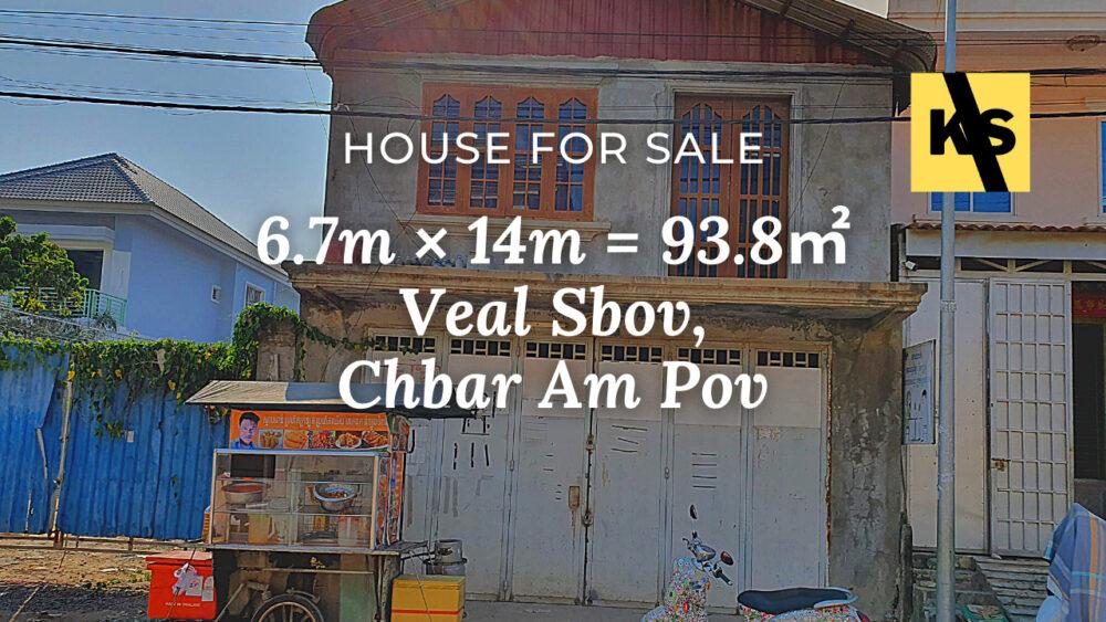 House 6.7×14 / Sale / Veal Sbov, Phnom Penh › KeepScope