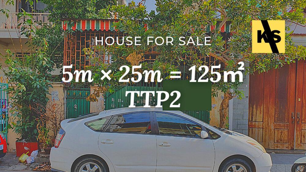 House 5×25m / Sale / TTP2, Phnom Penh › KeepScope